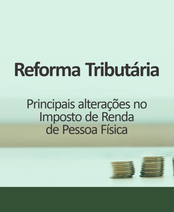 Reforma Tributária: Alterações no IRPF