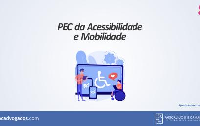 PEC da Acessibilidade e Mobilidade