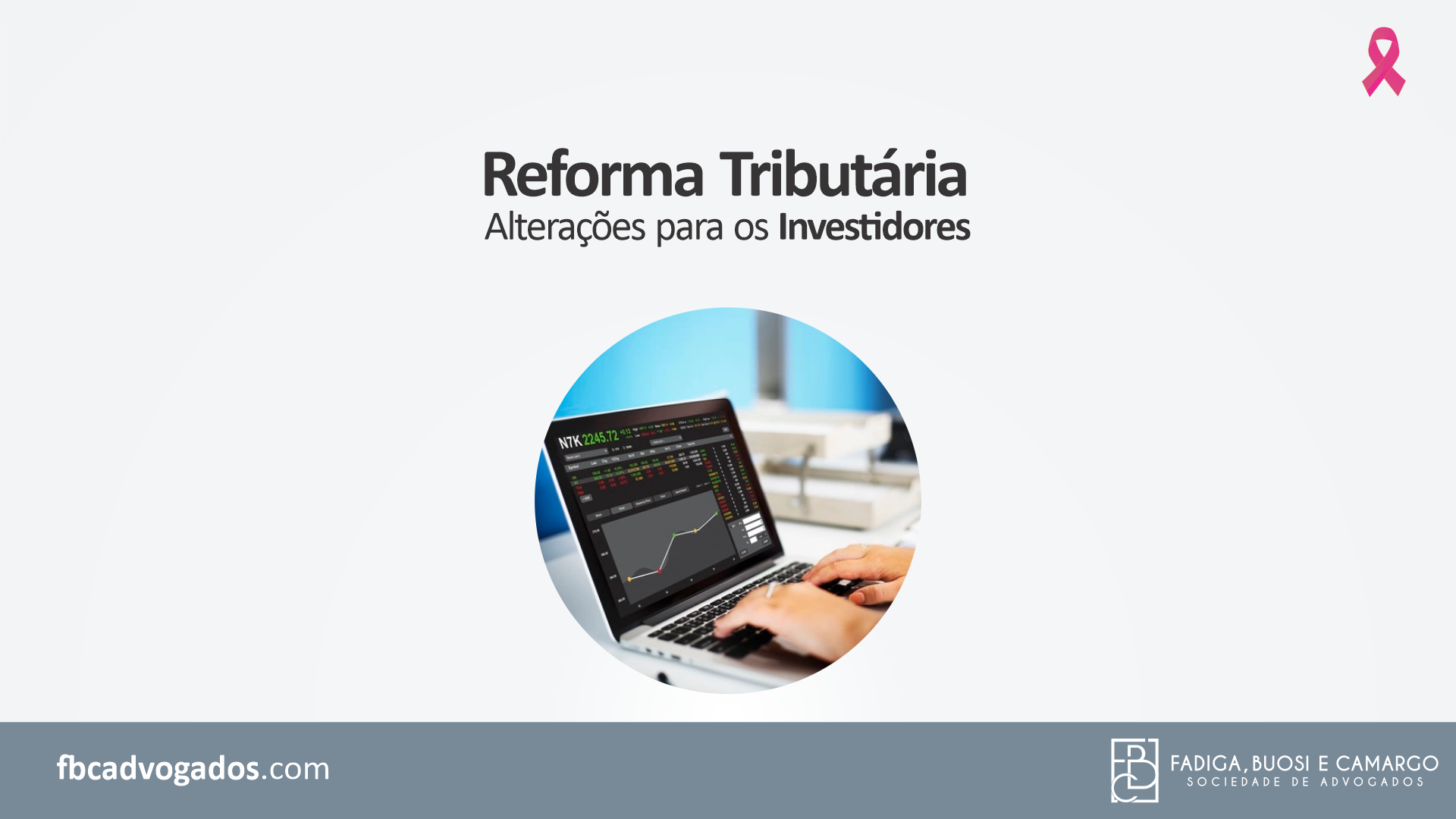 Reforma Tributária: alterações para os investidores